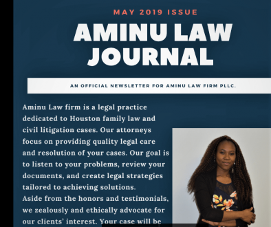 Our monthly family law journal, Houston family lawyer Aminu Law Journal